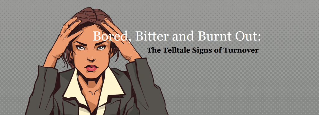 Bored-Bitter-Burnt-out-telltale-signs-of-employee-turnover-Cover